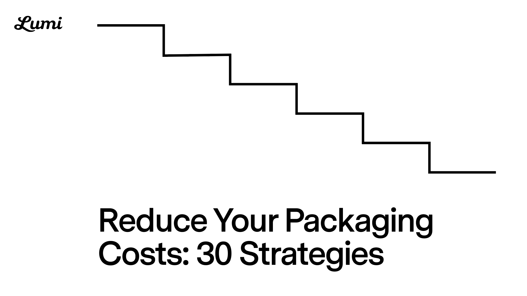 Thumb1 lumi reduce packaging costs guide 1
