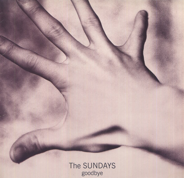 The Sundays ‎- Goodbye