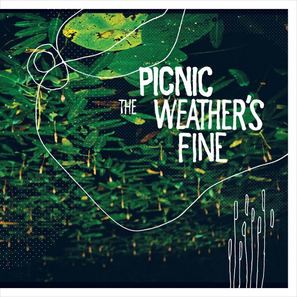 Picnic - Weathers Fine