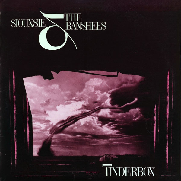 Siouxsie The Banshees - Tinderbox