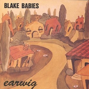 The Blake Babies - Earwig