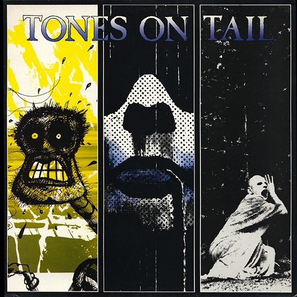 Tones On Tail ‎- Tones On Tail