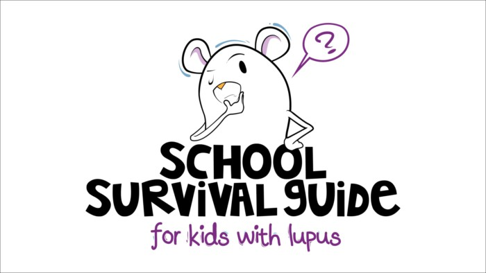Lupus at school: A guide for parents and kids