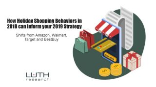 How Holiday Shopping Behaviors in 2018 can Inform your 2019