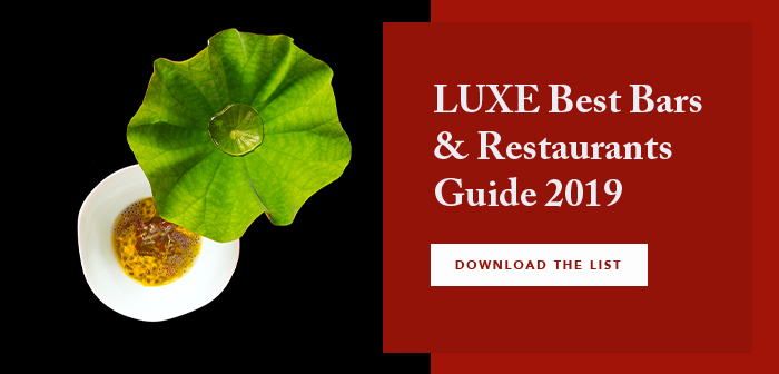 LUXE Best Bars & Restaurants Guide 2019