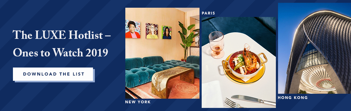 Download the LUXE Hotlist – Ones to Watch 2019