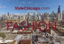 Video Re-Cap: StyleChicago.com's The Art of Fashion 2016