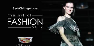 StyleChicago.com The Art of Fashion presented by Cadillac