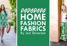 Josi Severson - Home Fashion Fabrics & Wearable Dresses