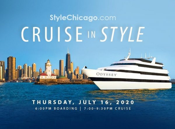 StyleChicago.com's Cruise in Style aboard the Odyssey - July 16, 2020