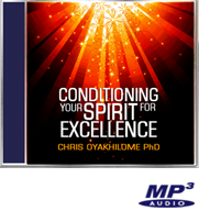 Conditioning Your Spirit For Excellence