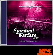 Spiritual Warfare (Keys of the Kingdom Part 1)