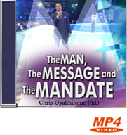 The Man, The Message & The Mandate (Part 2)