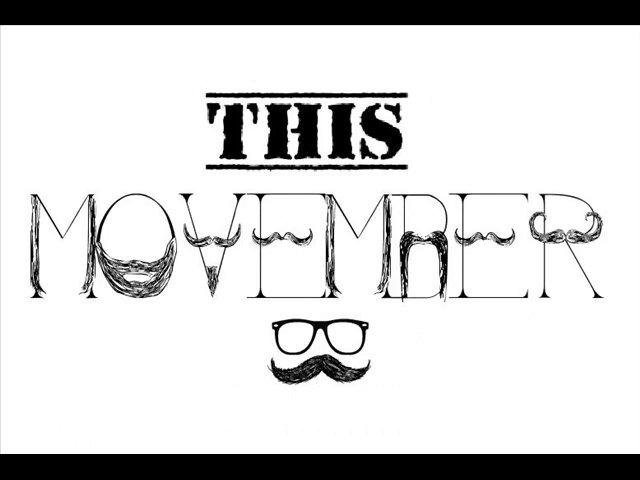 November is Movember