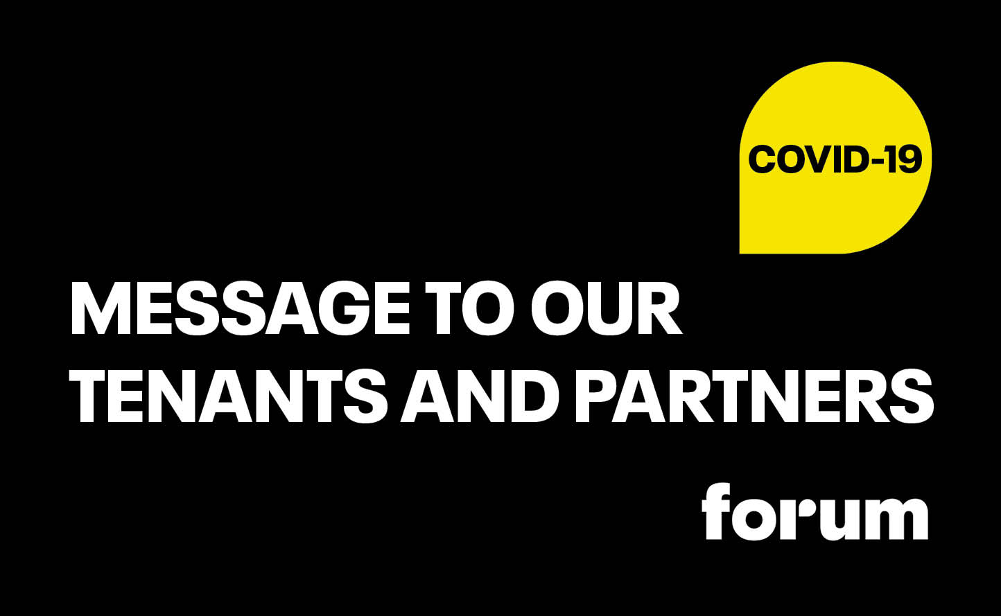 Covid 19 Message to our tenants and partners