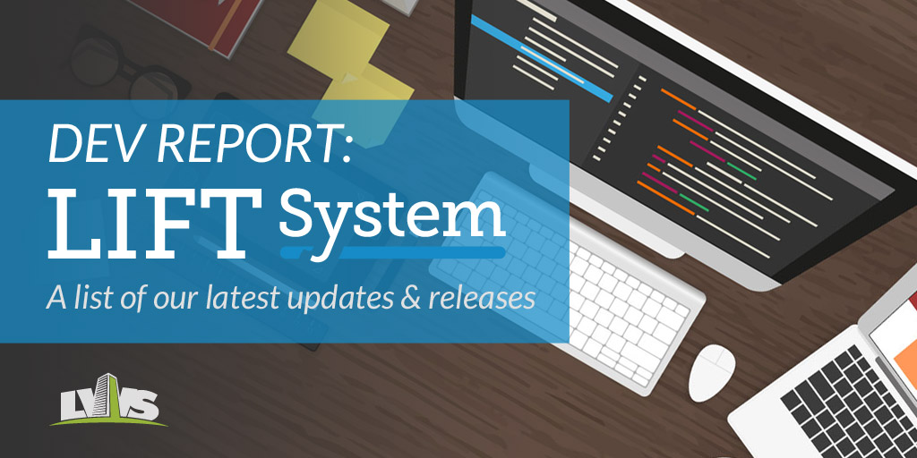 LIFT System Release Notes