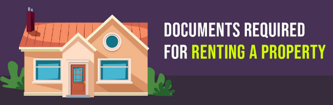 Documents Required For Renting A Property