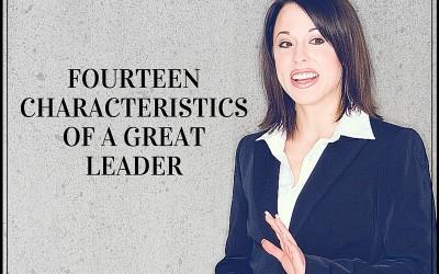 Leadership Principles: 14 Characteristics of A Great Leader