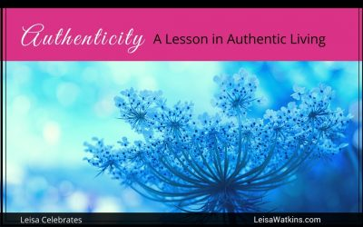 Authenticity: A Lesson in Authentic Living