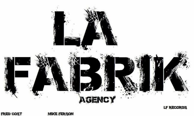 LA FABRIK RECORDS AGENCY CANNES AGENT STUDIO ENREGISTREMENT LF RECORDS PRODUCTEUR