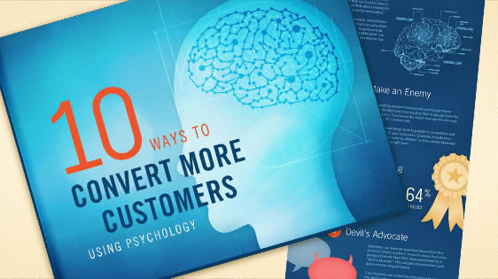 Infographic + eBook: 10 Ways to Convert More Customers (Using Psychology)