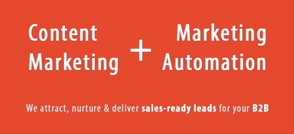 Content Marketing + Marketing Automation