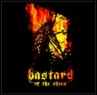 Bastard of...