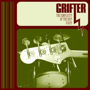 """Grifter """"The Simplicity of the Riff is Key"""""""