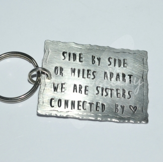 """""""Side by side or miles apart"""" Sisters Keyring"""