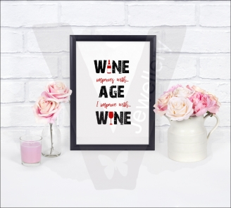 """""""I improve with Wine"""" A4 Silhouette Print"""