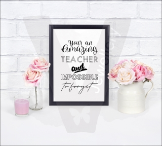 Amazing Teacher Quote A4 Print
