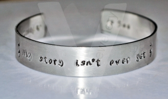 "Semicolon ""My story isn't over yet"" Hand Stamped Bangle 6"""
