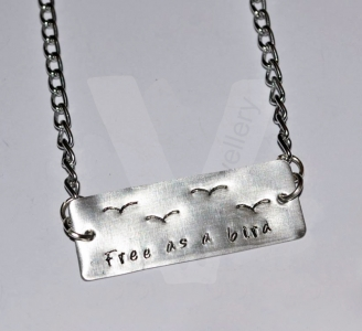 """Free as a bird"" Hand Stamped Pendant 18-20"" *Hand Cut*"
