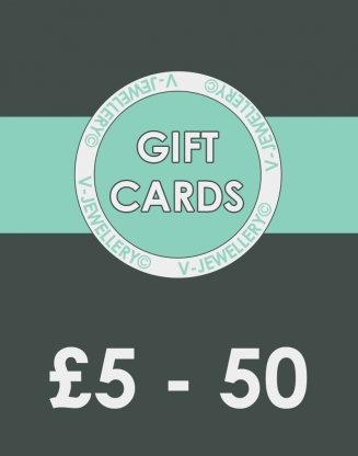 V-Jewellery© Gift Cards ~ From £5 - £50