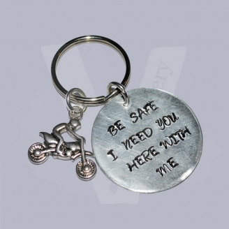 """Be Safe I Need You Here With Me"" Hand Stamped Keyring *Motorbiker*"