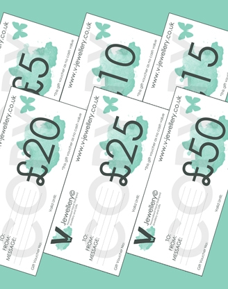 V-Jewellery© Gift Vouchers ~ From £5 - £50