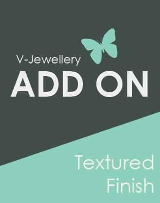 ADD ON: Textured Finish