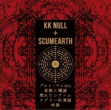 K. K. Null + Scumearth CD