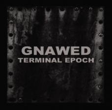 """Gnawed """"Termial Epoch"""" CD"""