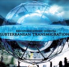 "Regosphere / Xiphoid Dementia ""Subterranean Transmigration"" CD"