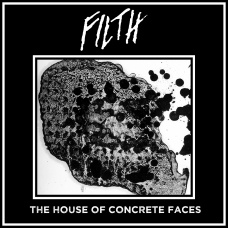 """Filth """"The House of Concrete Faces"""" CD"""