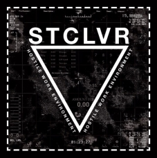 "STCLVR ""Hostile Work Environment"" CD"