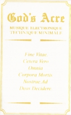 """God's Acre """"Musique Electronique Technique Minimale"""" c27"""