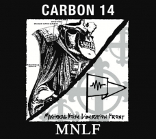 """Carbon 14 vs MNLF """"Excavated From The Vaults (1987-89 Demos)"""" CD"""