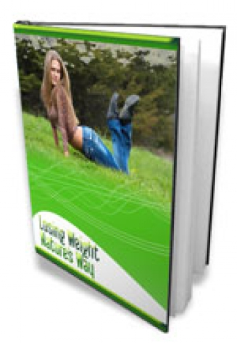 Losing Weight Nature's Way   EBOOK (Downloadable Upon Purchase)