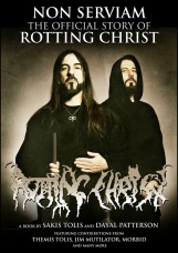 NON SERVIAM: THE STORY OF ROTTING CHRIST