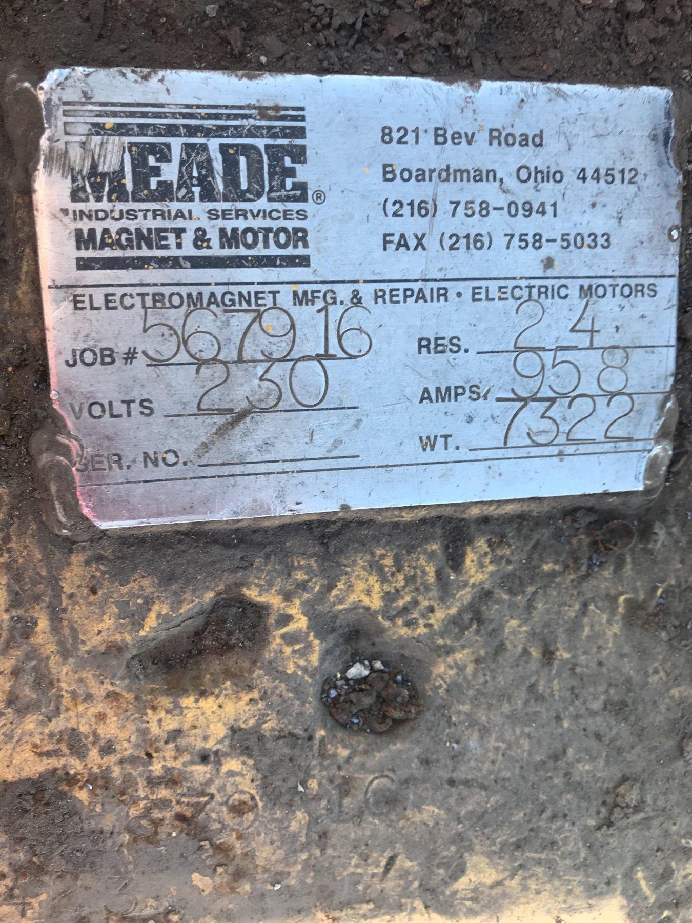 "Meade 69"" Crane Magnet s/n 567916, 230 volt, weight 7322#"