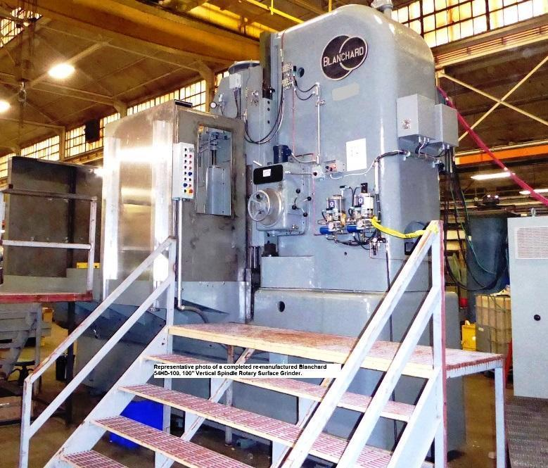 "Blanchard #54HD-100, 100"" Vertical Spindle Rotary Surface Grinder, Re-Manufactured W/ Warranty. 85'"