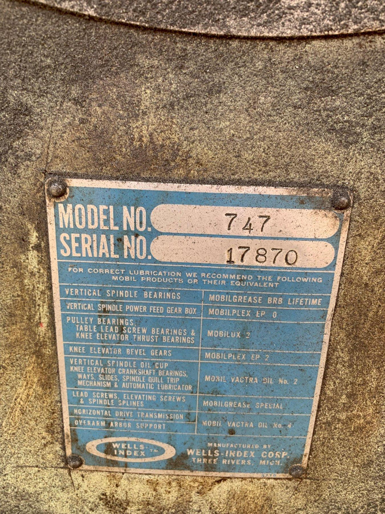 1 - PREOWNED WELLS INDEX VERTICAL MILL, MODEL #: 747, S/N: 17870