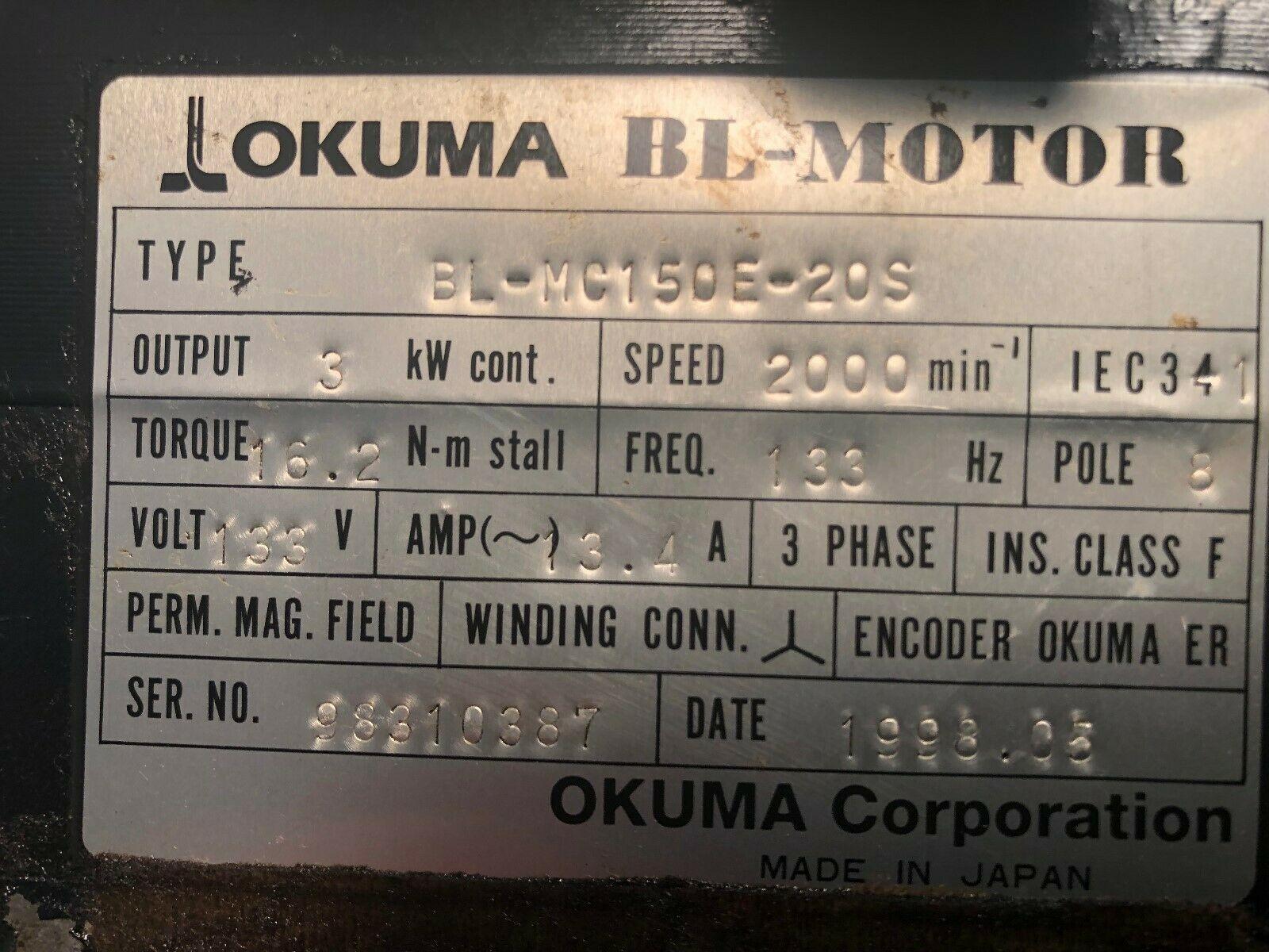 Okuma BL Servo Motor, Type: BL-MC150E-20S, S/N: 98310387, Came off a working Okuma L1060 Turning Center.